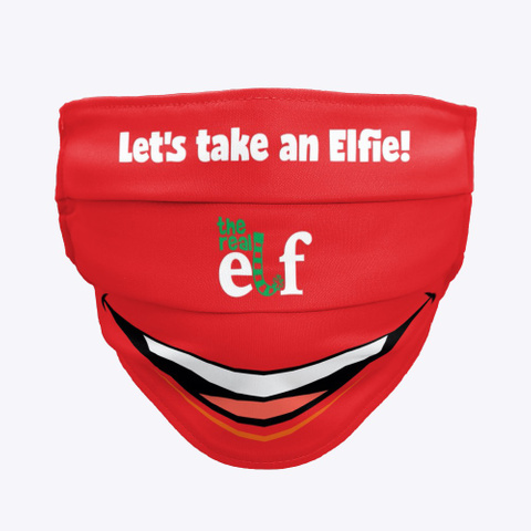 Let's Take An Elfie! Face Mask Red T-Shirt Front