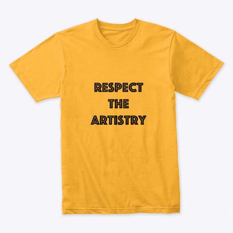 The Artistry Merch Gold T-Shirt Front