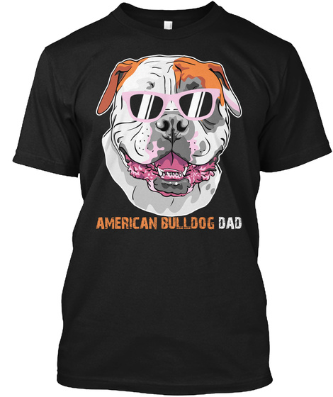 American Bulldog Dad Black T-Shirt Front