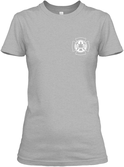 He Is My Fire Fighter   Limited Ediiton Sport Grey T-Shirt Front
