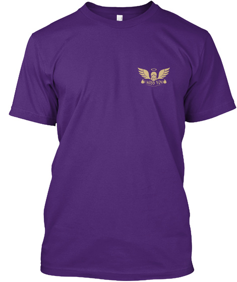 Missing You   8000 Sold Purple T-Shirt Front