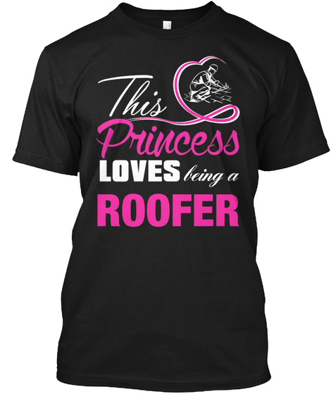 Being A Roofer Black T-Shirt Front