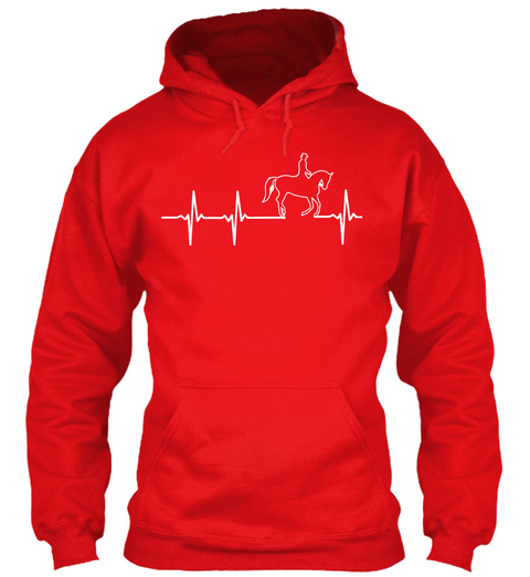 Horse In My Heartbeat Shirt!  Fire Red Sweatshirt Front