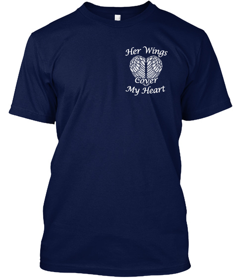 Her Wings Cover My Heart Navy T-Shirt Front