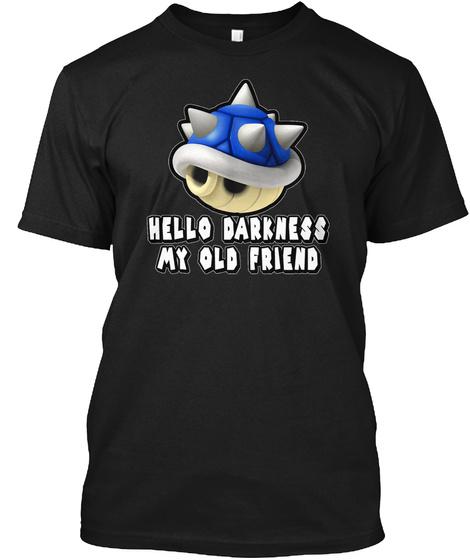 Hello Darkness My Old Friend Black T-Shirt Front