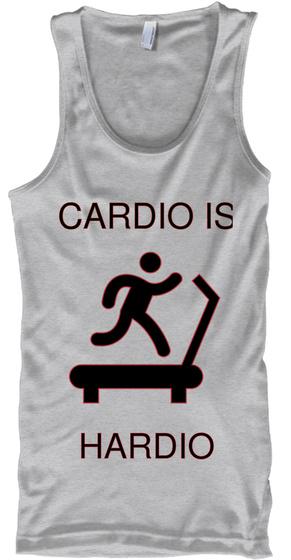 Cardio Is Hardio Sport Grey T-Shirt Front
