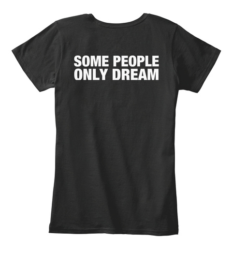 Some People Only Dream Of Meeting Their Favorite Writer I Raised Mine. Black T-Shirt Back