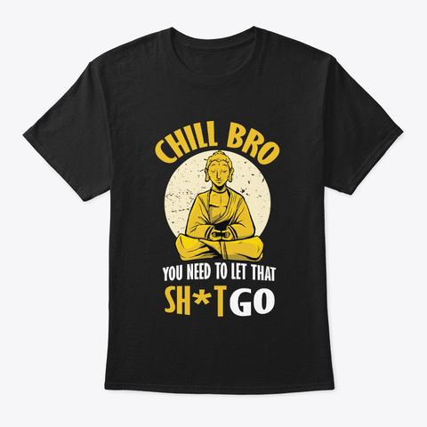 Chill Buddha Design Black T-Shirt Front