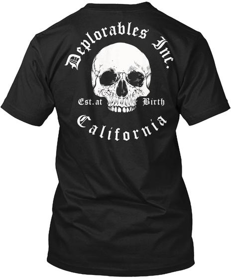 Deplorables Inc   California Black T-Shirt Back