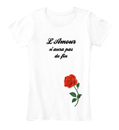 L'amour N'aura Pas De Fin Arctic White Women's T-Shirt Front