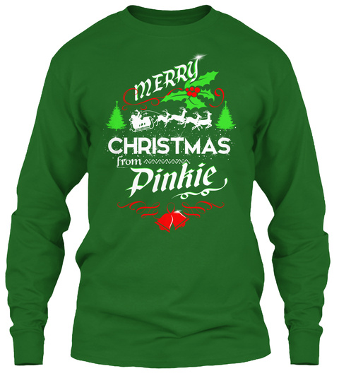 Xmas Gift From Pinkie  Irish Green Long Sleeve T-Shirt Front