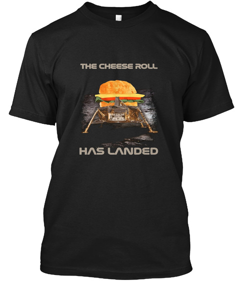 Funny Moon Landing Cheese Roll Black T-Shirt Front