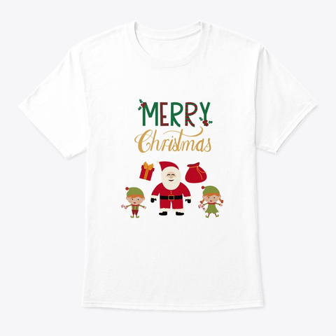 Merry Christmas Shirt Santa Claus Elfs White T-Shirt Front