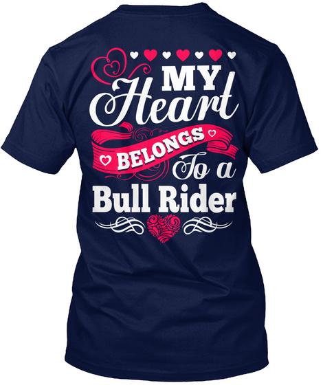 My Heart Belongs To A Bull Rider Navy T-Shirt Back
