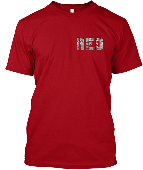Red Remember Everyone Deployed Deep Red Maglietta Front