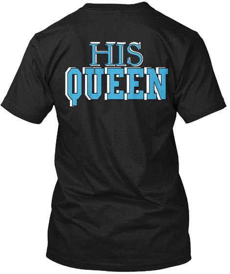 His His Queen Queen Black T-Shirt Back