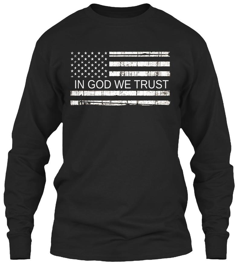 - In God We Trust - Hoodie Tshirt
