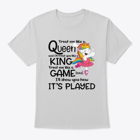 Treat Me Like A Queen Unicorn Light Steel T-Shirt Front