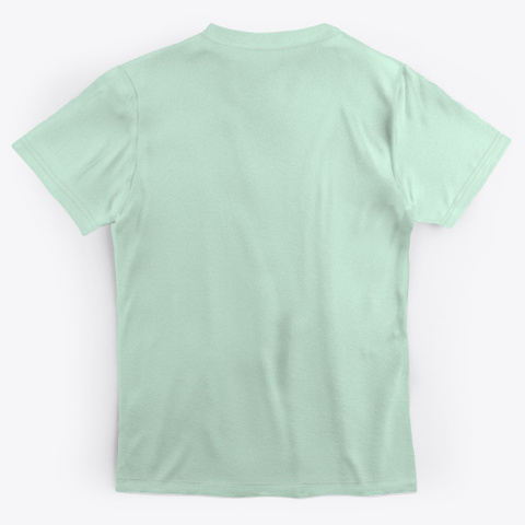 To Every Traitor Mint T-Shirt Back