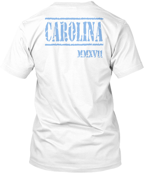 Carolina Mmxv11 White T-Shirt Back