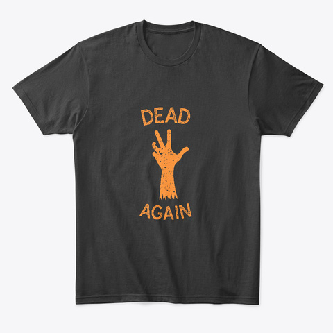Dead Again Halloween Cotton Tee Black T-Shirt Front