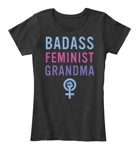 Badass Feminist Grandma Black Women's T-Shirt Front