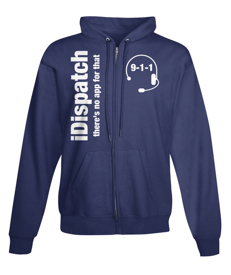 Idispatch Theres No App For That 9 1 1 Sweatshirt Front