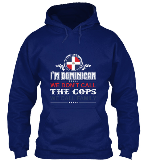 I'm Dominicrn We Don't Call The Cops Oxford Navy T-Shirt Front