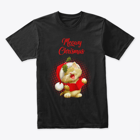 Meowy  Cute Christmas T Shirt  Black T-Shirt Front