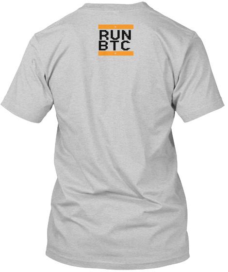 Run Btc Light Steel T-Shirt Back
