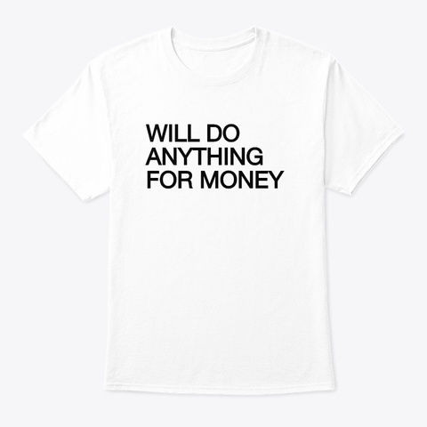 Im Broke Lol White T-Shirt Front