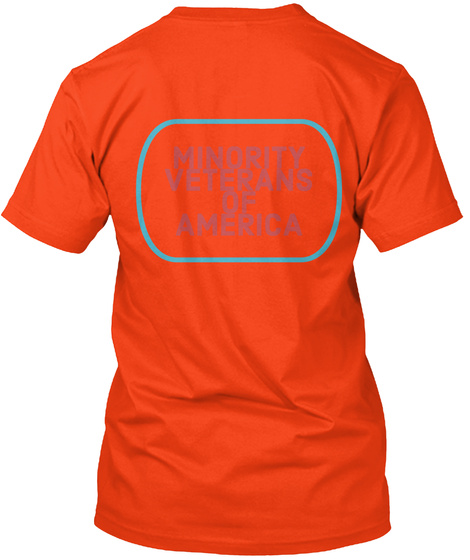 Minority Veterans Of Americs Deep Orange  T-Shirt Back