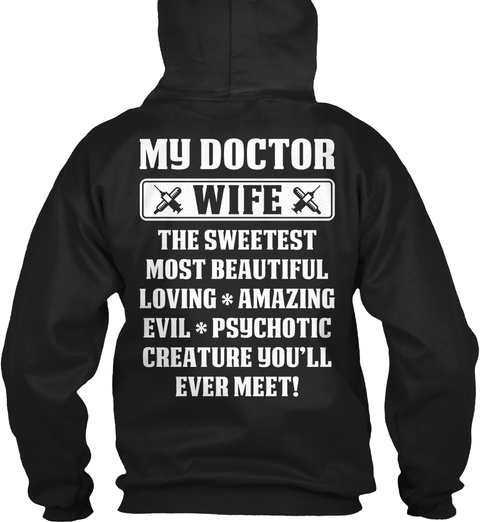 My Doctor Wife   Doctor T Shirts Black T-Shirt Back