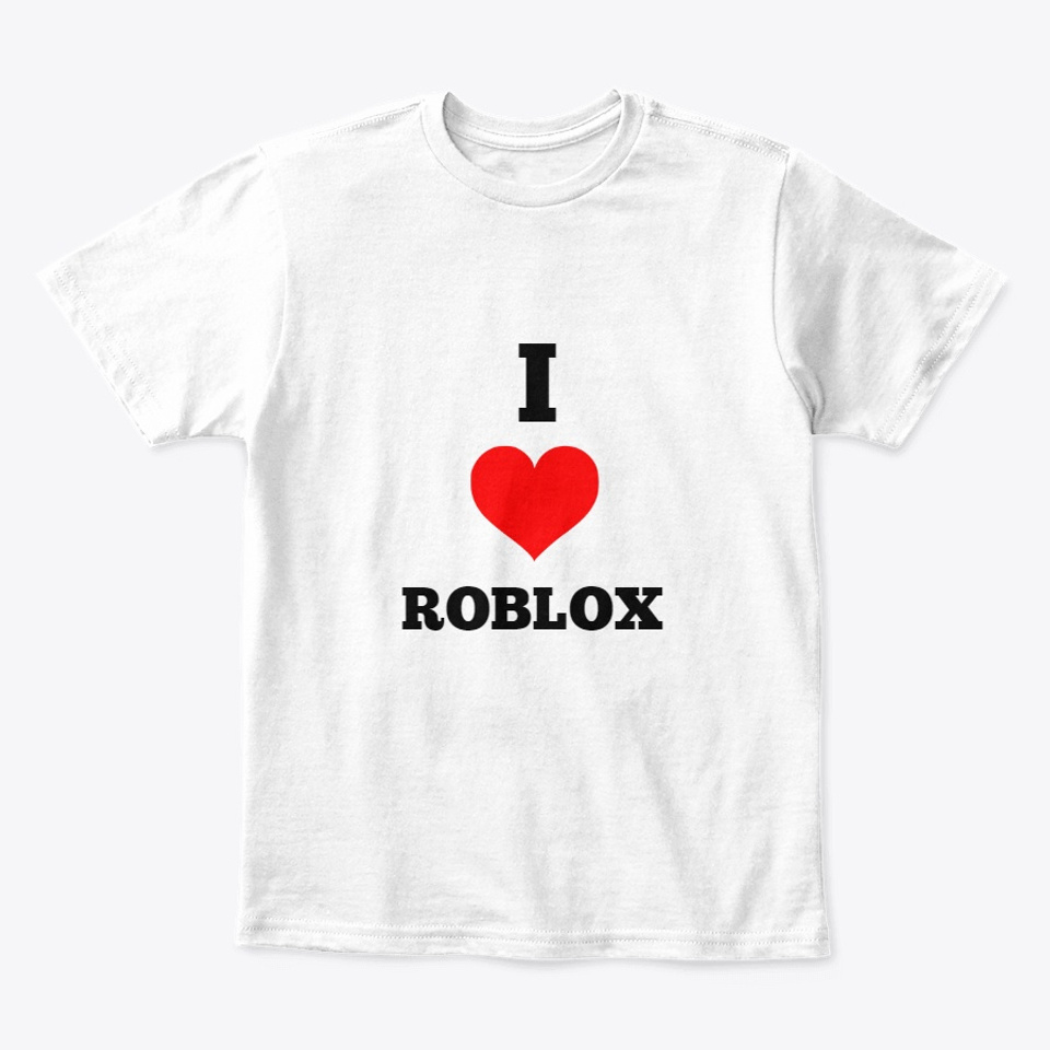 I Love Pizza Shirt Roblox I Love Roblox Products From Bloxy Village Teespring
