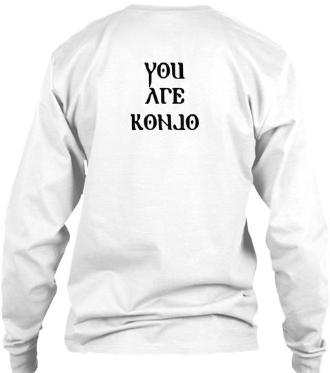 You Are Kanjo White T-Shirt Back