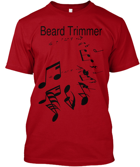 Beard Trimmer Deep Red T-Shirt Front