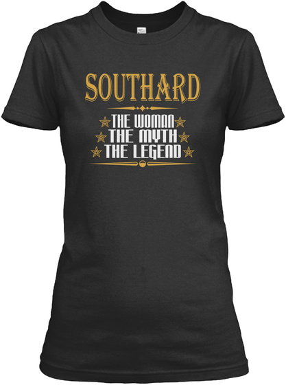 Southard The Woman The Myth The Legend Black T-Shirt Front