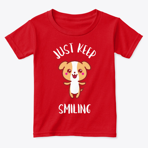 Just Keep Smiling Kids Positive T Shirt Red  T-Shirt Front