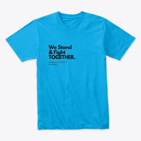 Nassau Strong Turquoise T-Shirt Front
