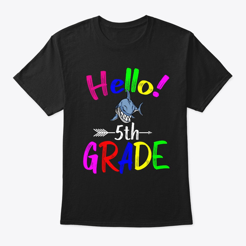 Hello 5th  Grade Back To School Novelty Black T-Shirt Front