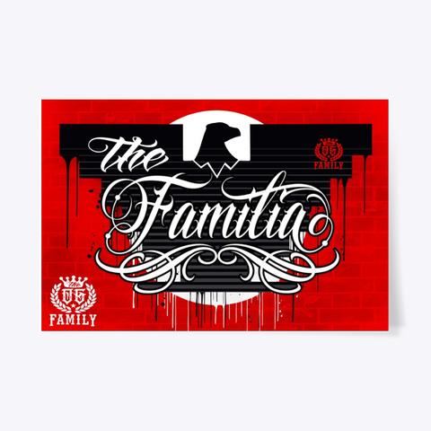 The Og Family  The Familia  24x36 Poster Standard T-Shirt Front