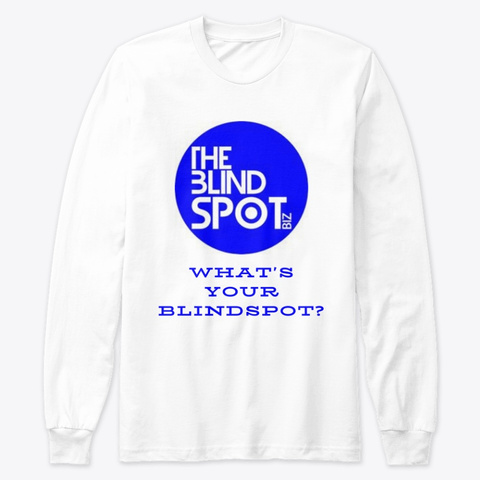 What's Your Blindspot Tee White T-Shirt Front