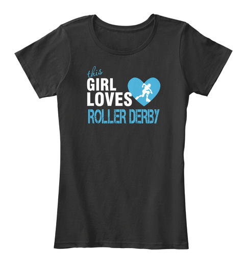 This Girl Loves Roller Derby Black T-Shirt Front