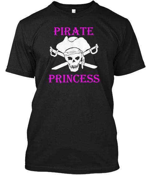 Pirate Princess Design Yo! Black T-Shirt Front