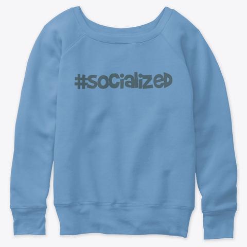 #Socialized Homeschool Shirt Blue Triblend  T-Shirt Front