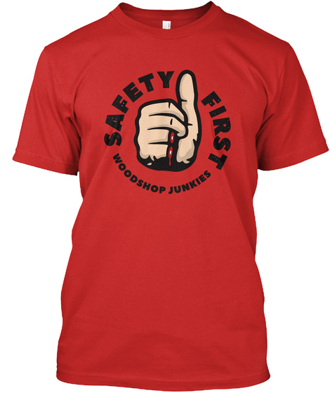 Safety First Red T-Shirt Front