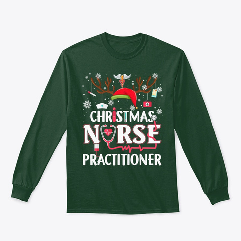Christmas Nurse Practitioner Funny Xmas  Forest Green T-Shirt Front