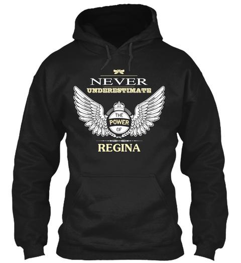 Never Underestimate The Power Of Regina Black T-Shirt Front