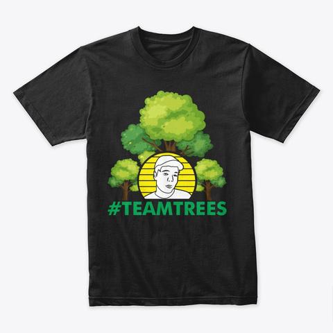 #Team Trees Black T-Shirt Front