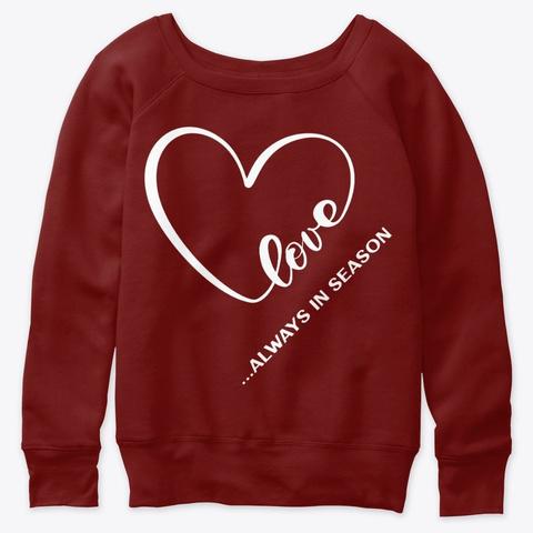 Love Always In Season Dark Red Triblend T-Shirt Front